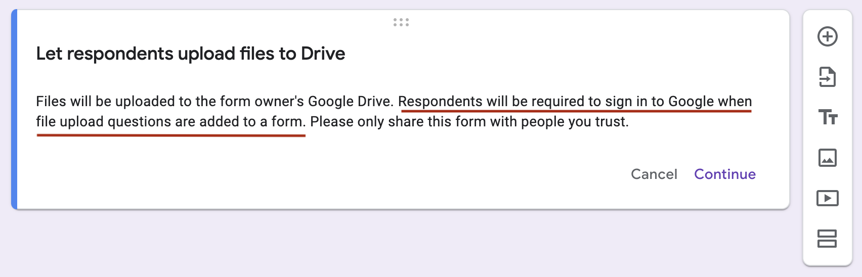 message from Google saying respondents need to sign in to Google to upload forms